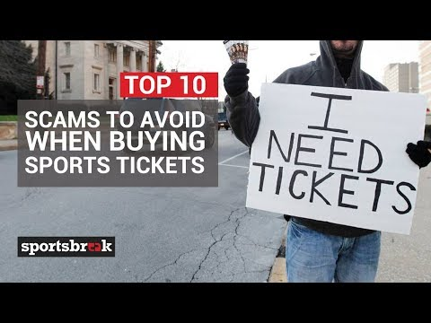 10 Tips To Avoid Being Scammed On Sports Tickets