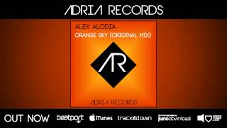 Alex Alodia - Orange Sky (Original Mix) [Adria Records]
