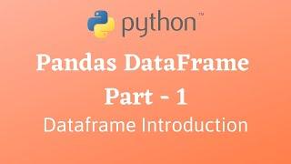 Python Pandas DataFrame PT-1 || Introduction || CLASS 12 Informatics Practices