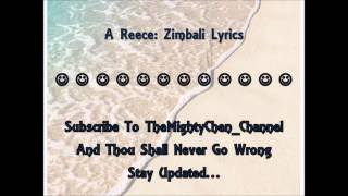 Zimbali Lyrics: A Reece