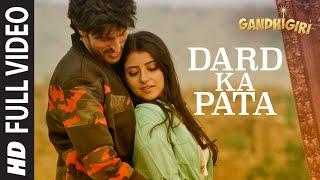 DARD KA PATA Full Video  Song | Gandhigiri | Mohammed Irfan,Sam | T-Series