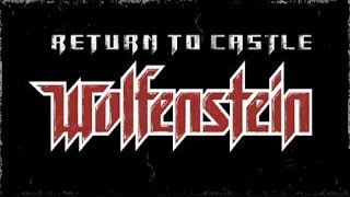 Return to Castle Wolfenstein - Mission 1, Part 1 (Escape!)