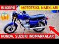 Gambar cover ARZON INOMARKA MOTOTSIKL NARXLARI 😱 Buxoro Bozori Arzon Ekan 👍👍👍