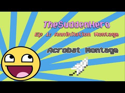Minecraft Annihilation : Ep1 I Acrobat Montage