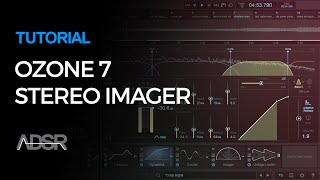 Mix Essentials - Ozone 7 Stereo Imager Pro Tips