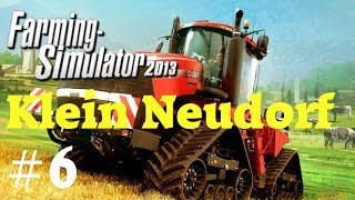 LS 2013 KLEIN NEUDORF #6 - Wie jetzt auf und ab stecken ★LS13 Let