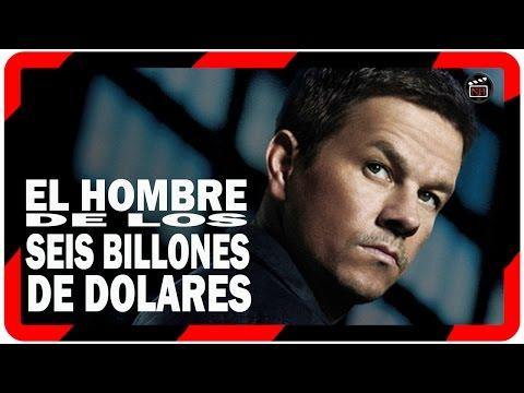 Pelicula: El hombre de los 6 billones de dolares (2014) II remake con Mark Walhberg y Peter Berg
