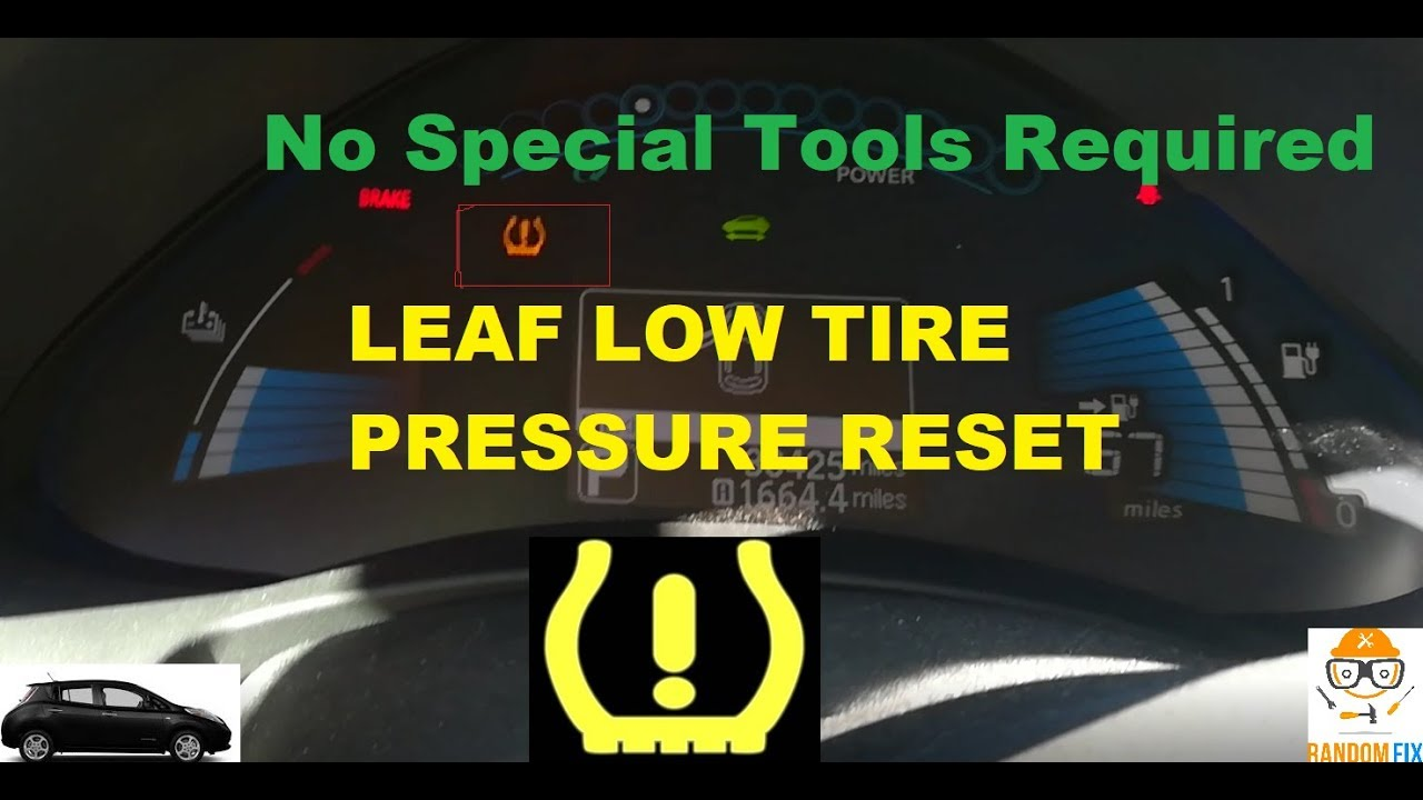 ️How to Reset Nissan Leaf Low Tire Pressure Light TPMS ...
