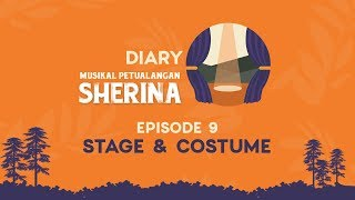 Diary Re-run Musikal Petualangan Sherina: #9 - Stage & Costume