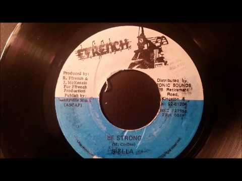 Sizzla  Be Strong  Ffrench 7 w Version Sea Of Love Riddim