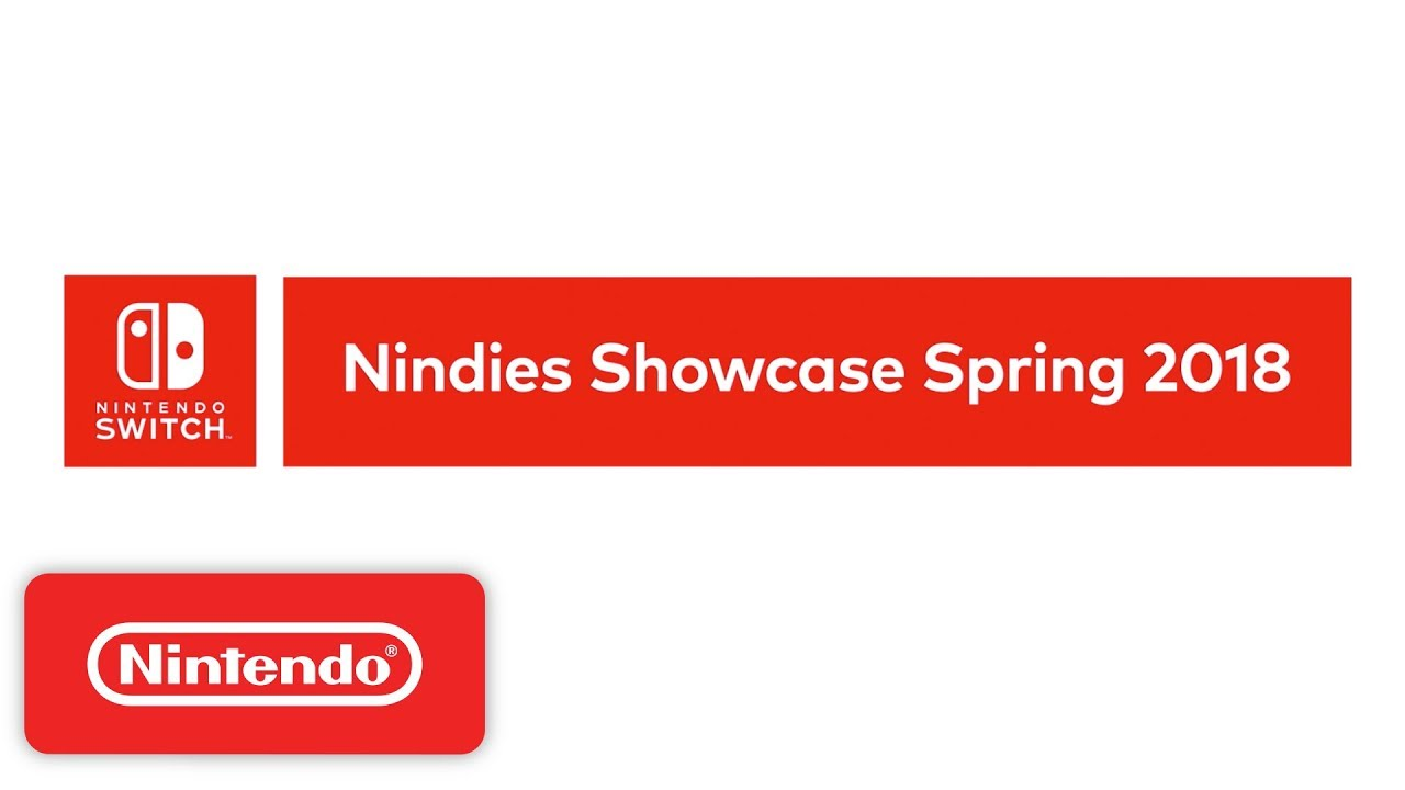 Nintendo Switch Nindies Showcase Spring 2018