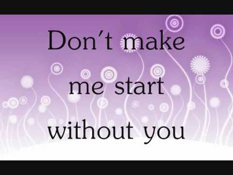 Alexandra Burke - Start Without You Lyrics - YouTube