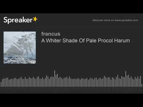 A Whiter Shade Of Pale-- Procol Harum (Cover By Francus)