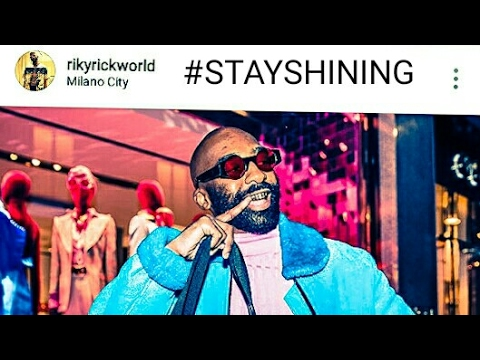 🌍 (NEW) Riky Rick Stay Shining Song