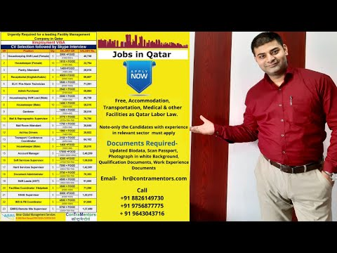 Required for a leading Facility Management company in Qatar, Employment Visa.