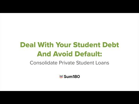 Deal With Your Student Debt And Avoid Default: Consolidate Private Student Loans