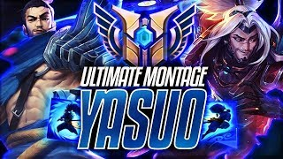 YASUO MONTAGE - Best Yasuo Plays 2019