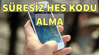 Süresiz HES Kodu Nasıl Alınır SMS