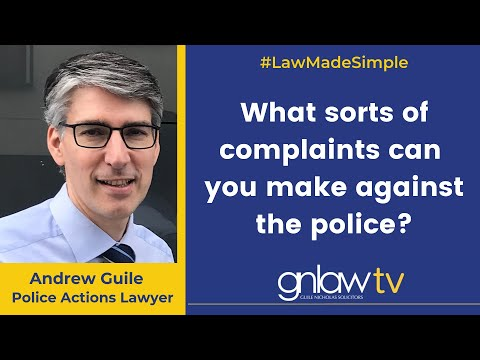GN Law - What sorts of complaints can you make against the police?