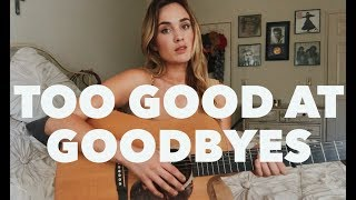 "Sam Smith - ""Too Good at Goodbyes"" (Sophia Scott Cover)"