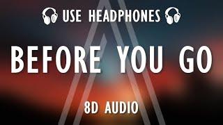 Lewis Capaldi - Before You Go (8D AUDIO / Lyrics)