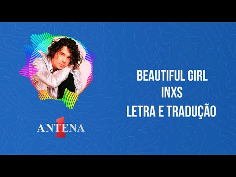 Video - INXS - Beautiful Girl (Letra e Tradução)