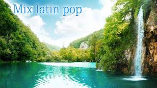Mix latin pop Clasicos 02
