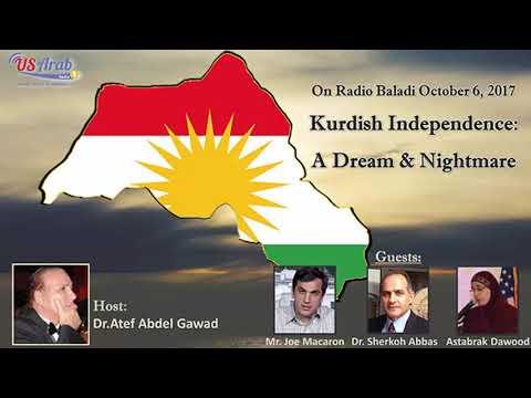 Kurdish Independence : A Dream & Nightmare