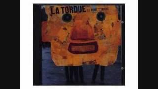 La Tordue - Le Vent T