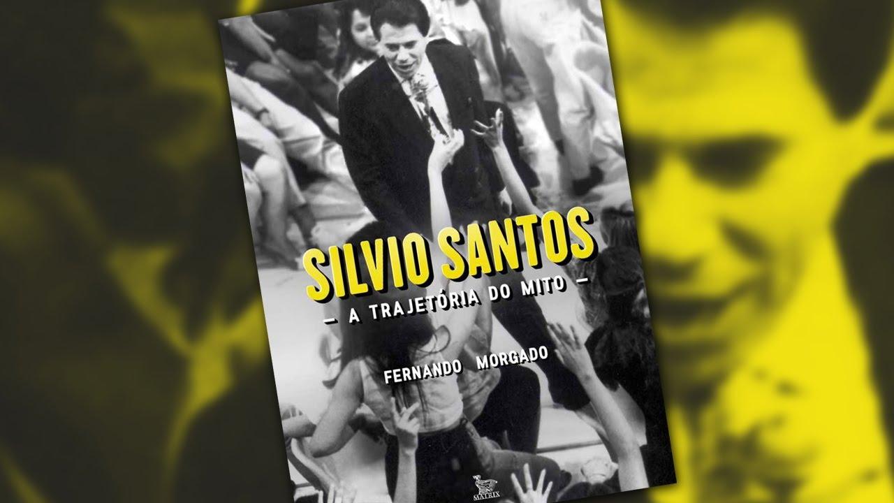Resultado de imagem para Dica de Livro: Silvio Santos – A Trajetória do Mito
