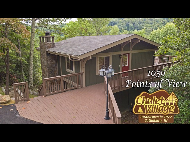 1059 Points of View - Chalet Village