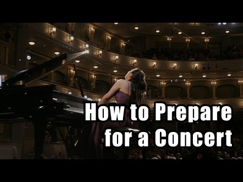 How to Prepare for a Concert - Pianist Concert Preperation