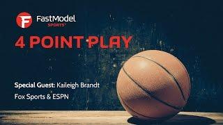 4 Point Play w/Kaileigh Brandt