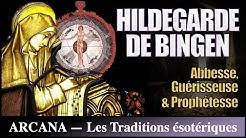 Hildegard de Bingen, la guérisseuse - Les Grands Occultistes 4/12