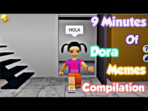 Download 9 Minutes Of Funny Dora Memes COMPILATION