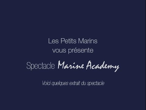 Spectacle MarineAcademy