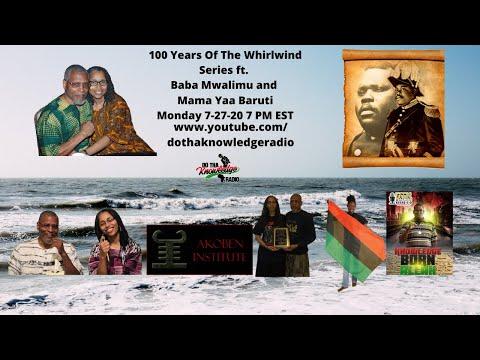100 Years Of The Whirlwind Series ft. Baba & Mama Baruti