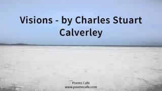 Visions   by Charles Stuart Calverley