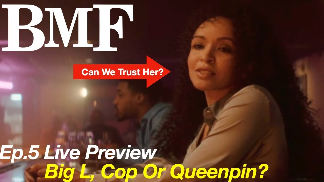 Download Bmf Episode 5 Trailer - Can We Trust Big L and Where Did She Come From?