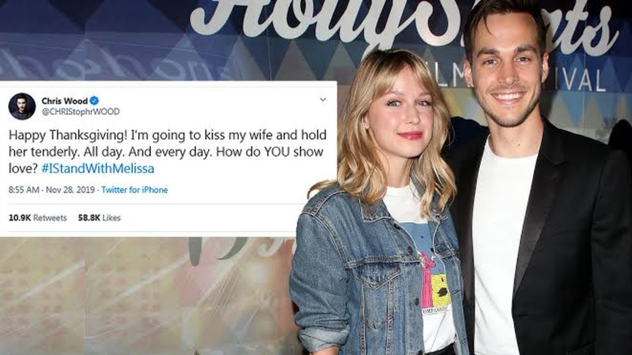Melissa Benoist S Husband Chris Wood Tweets His Support After Viral Domestic Abuse Reveal Meaww Youtube