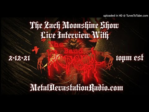 The Band Repent - Interview 2021 - The Zach Moonshine Show