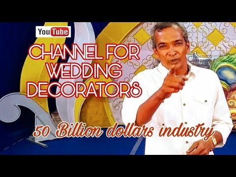YOU TUBE CHANNEL FOR WEDDING DECORATORS