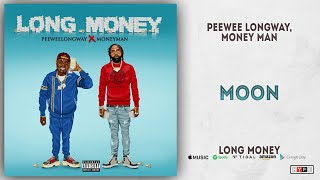 Gambar cover Peewee Longway & Money Man - Moon (Long Money)