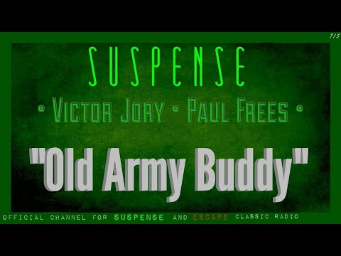 """""""Old Army Buddy"""" • VICTOR JORY • PAUL FREES • Best of SUSPENSE"""