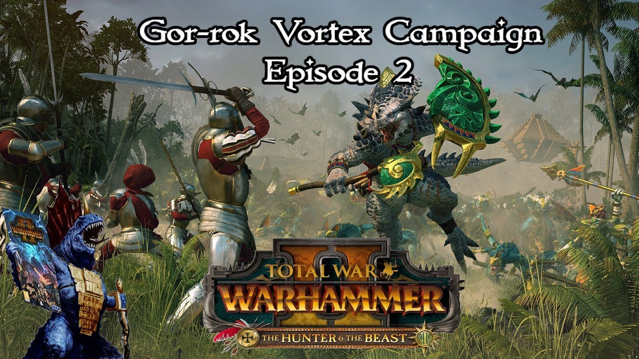 The Purge of Lustria has Entered Full Swing! Early Access Gor-rok Campaign  and Warhammer Lore Chat