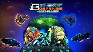 Galaxy defense : Lost planet -TD Android Gameplay (Beta Test)