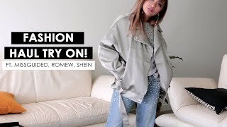 TRY ON COLLECTIVE FASHION HAUL | PART 1 - MISSGUIDED, ROMWE, SHEIN