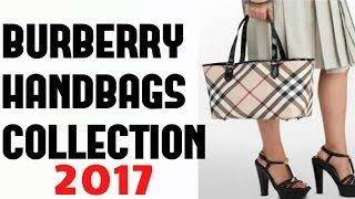 Burberry Handbag Collection 2017