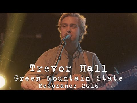 Trevor Hall: Green Mountain State [4K] 2016-09-22 - Resonance Music and Arts Festival