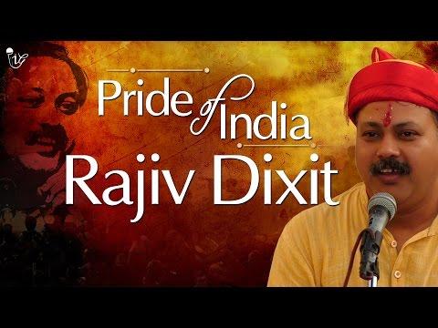 Rajiv Dixit | Social Activist | Pride Of India